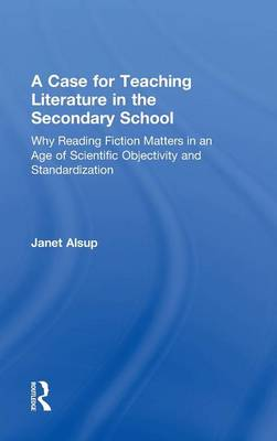 Case for Teaching Literature in the Secondary School book