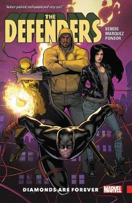 Defenders Vol. 1: Diamonds Are Forever by Brian Michael Bendis