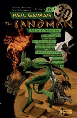 Sandman Volume 6: Fables and Reflections: 30th Anniversary Edition book