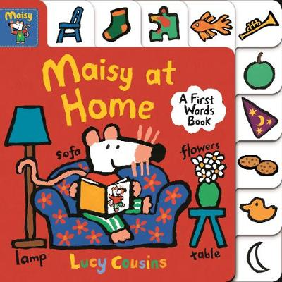Maisy at Home: A First Words Book by Lucy Cousins