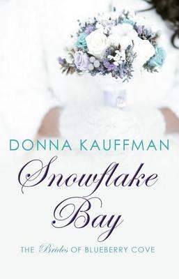 Snowflake Bay by Donna Kauffman