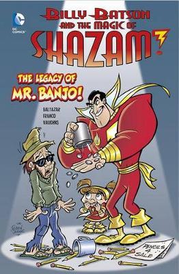 The Legacy of Mr. Banjo! by Baltazar, Franco, Vaughns