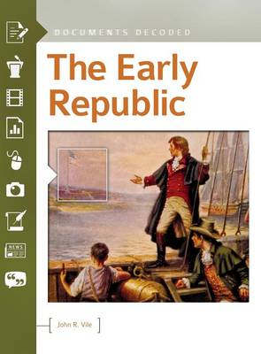 The Early Republic by John R. Vile