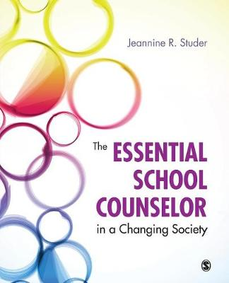 Essential School Counselor in a Changing Society book