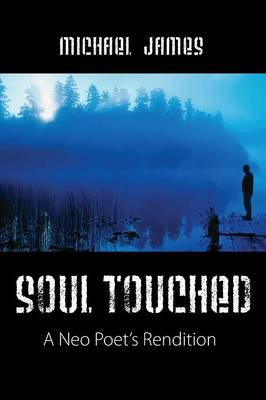 Soul Touched by Michael James