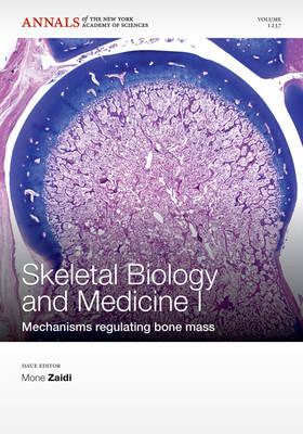 Skeletal Biology and Medicine I by Mone Zaidi