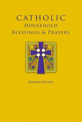 Catholic Household Blessings & Prayers book