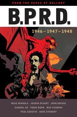 B.p.r.d: 1946-1948 by Mike Mignola