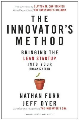 The Innovator's Method by Nathan Furr