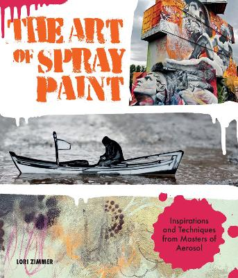 The Art of Spray Paint by Lori Zimmer