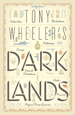 Tony Wheeler's Dark Lands book
