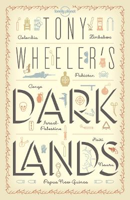 Tony Wheeler's Dark Lands by Tony Wheeler