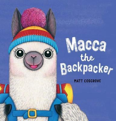 Macca the Backpacker by Matt Cosgrove