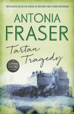 Tartan Tragedy by Lady Antonia Fraser