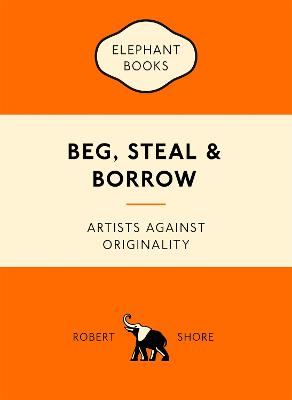 Beg, Steal and Borrow book
