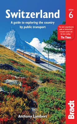 Switzerland without a Car by Anthony Lambert