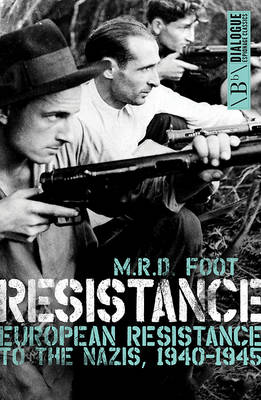 Resistance by M. R. D. Foot