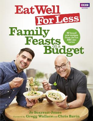 Eat Well for Less: Family Feasts on a Budget by Chris Bavin