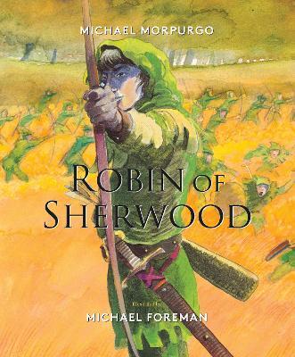Robin of Sherwood by Michael Morpurgo