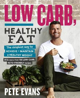 Low Carb, Healthy Fat book