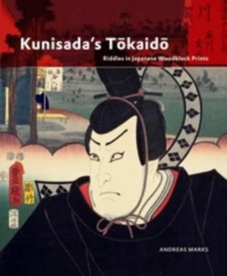 Kunisada's Tokaido by Andreas Marks