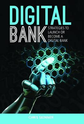 Digital Bank by Chris Skinner