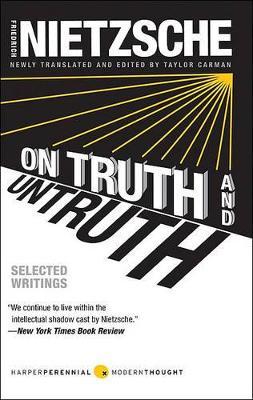 On Truth and Untruth by Friedrich Nietzsche