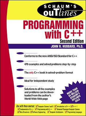 Schaum's Outline of Programming with C++ by John Hubbard