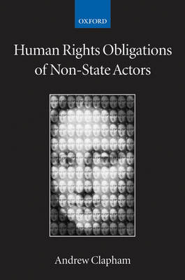Human Rights Obligations of Non-State Actors book