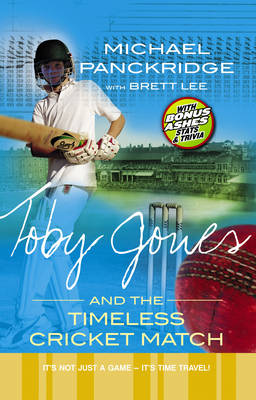Toby Jones And The Timeless Cricket Match by Michael Panckridge