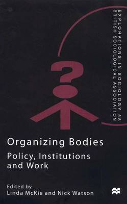 Organizing Bodies by Linda McKie