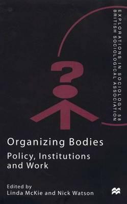 Organizing Bodies by Linda McKie