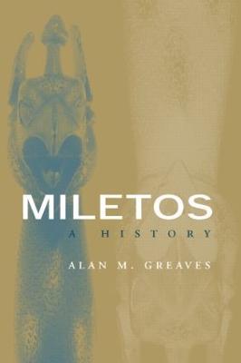 Miletos by Alan M. Greaves