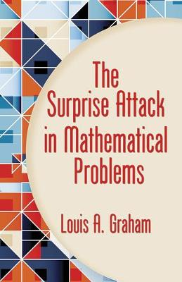 Surprise Attack in Mathematical Problems by Louis A. Graham