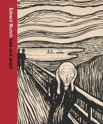 Edvard Munch: love and angst by Giulia  Bartrum