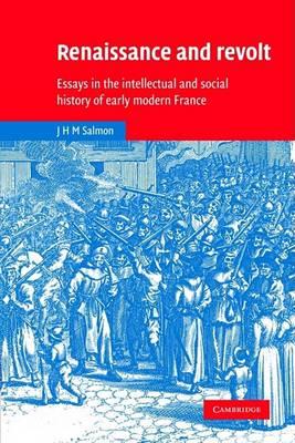 Renaissance and Revolt by John Hearsey McMillan Salmon