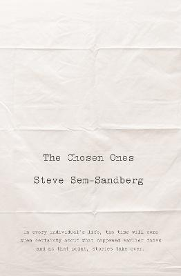 The Chosen Ones by Steve Sem-Sandberg