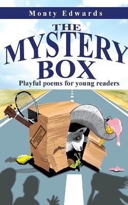The Mystery Box by Monty Edwards