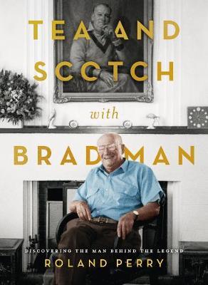 Tea and Scotch with Bradman book