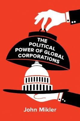 Political Power of Global Corporations book