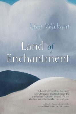 Land of Enchantment by Liza Wieland