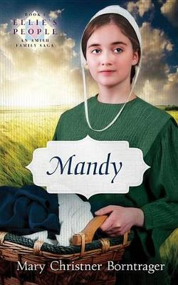 Mandy by Mary Christner Borntrager