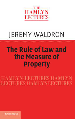 Rule of Law and the Measure of Property book