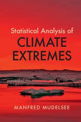 Statistical Analysis of Climate Extremes by Manfred Mudelsee