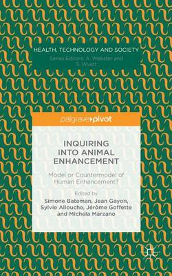 Inquiring into Animal Enhancement by Jean Gayon