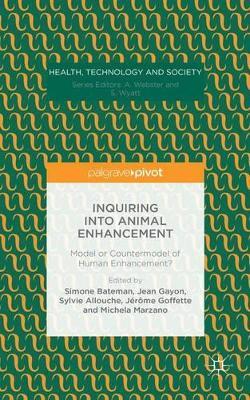 Inquiring into Animal Enhancement by Simone Bateman