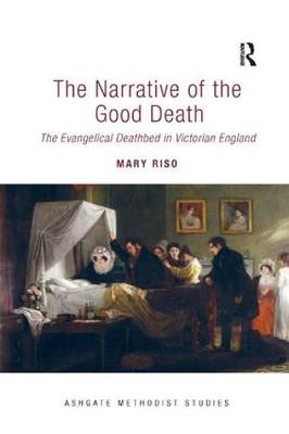 The Narrative of the Good Death by Mary Riso