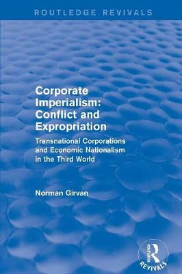Corporate Imperialism: Conflict and Expropriation book