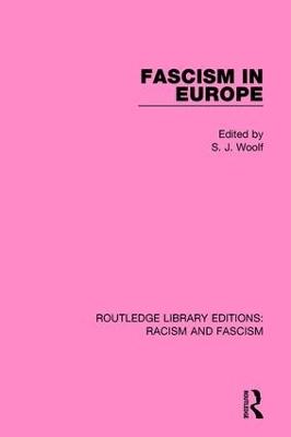 Fascism in Europe by S.J. Woolf