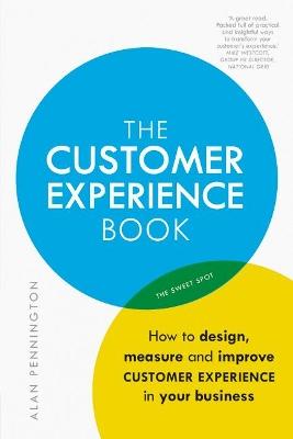 The Customer Experience Book by Alan Pennington